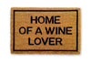 Home of a wine lover doormat