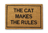 the cat makes the rules doormat