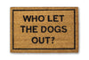 who let the dogs out doormat