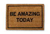 Be amazing today doormat