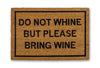 please bring wine doormat