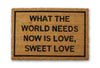what the world needs now is love doormat