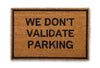 we don't validate parking doormat