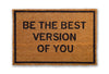 be the best version of you doormat