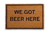 we got beer here doormat