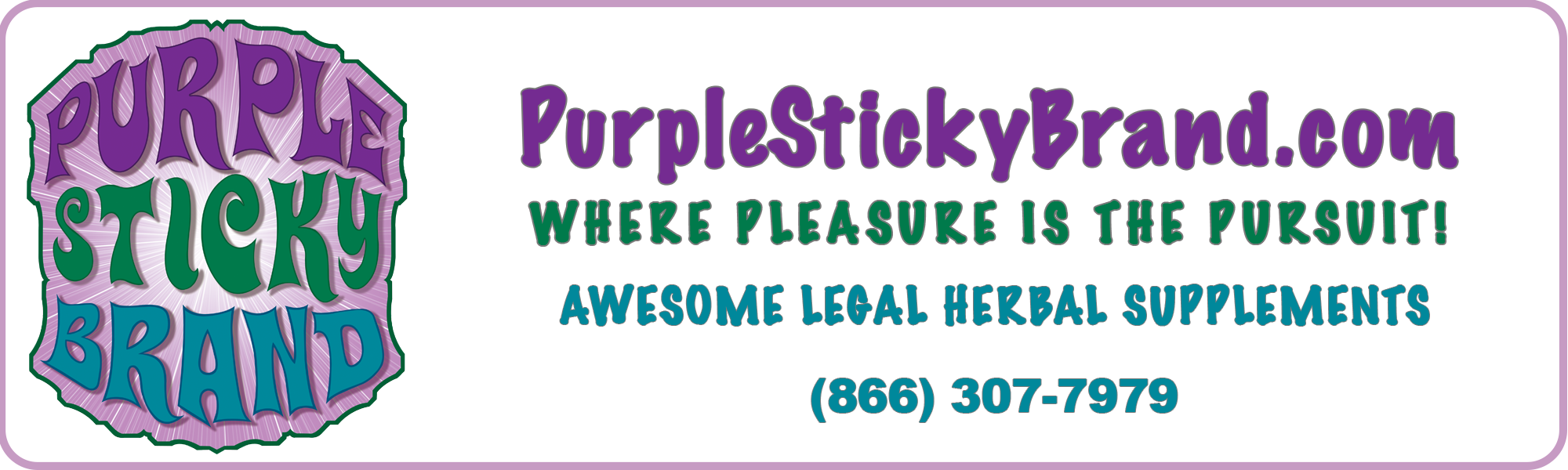 Purple Sticky  Brand - smoke shop wholesale products for new smoke shops- awesome legal herbal supplements from salvia to CBD and more for wholesale smokeshop products.Purple Sticky Brand Since 2001