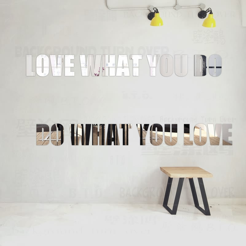 "DIY  ""love what you do, do what you love"" acrylic mirror decorative letters wall decals quotes home bedroom decor R036"