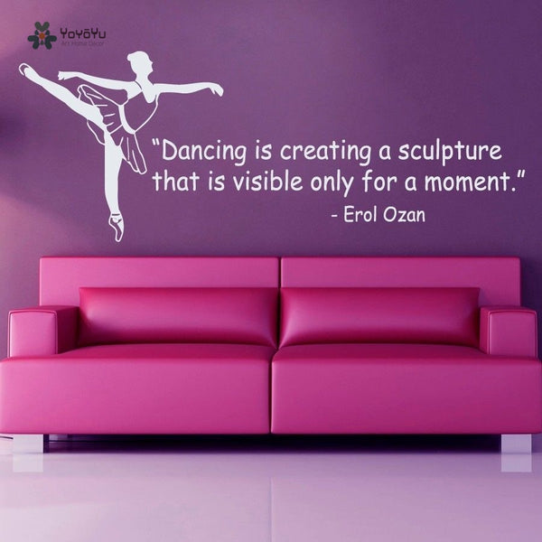 Dancing Girl Wall Decoration Creative Ballet Quote Ballerina Vinyl Sticker Murals Beauty Poster