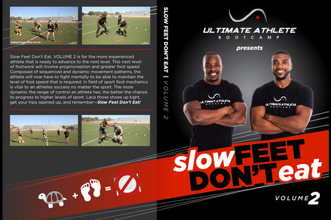 "Slow Feet Don't Eat Vol. 2 ""Training Video"""