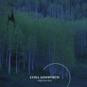"Lydia Ainsworth - ""Right From Real"""