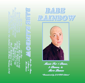 "Babe Rainbow - ""Music for 1 pianos, 2 pianos, & more pianos"" Cassette"