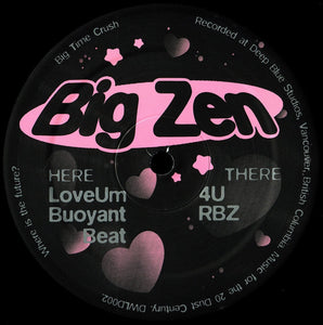 "Big Zen - 'Big Time Crush' 12"" Vinyl"
