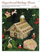 Gingerbread Stitching House Leaflet - Part 1 of Gingerbread Village