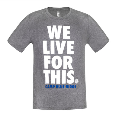 "CBR ""WE LIVE FOR THIS"" T-Shirt"