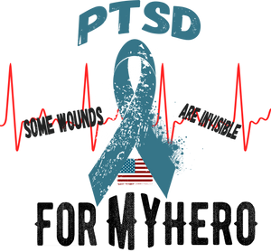 For MY Hero, PTSD Some wounds are invisible