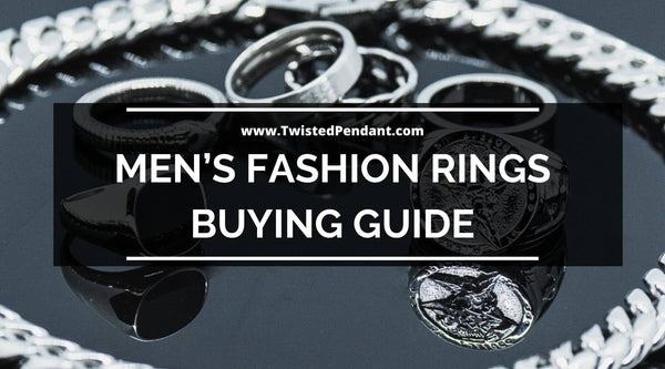 Men's Fashion Rings Buying Guide