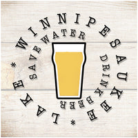 Sandstone Coaster- Save water drink beer- Pilsner