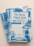 The Social Strike Game: Version 2.0