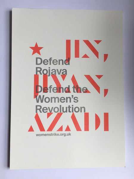 Defend Rojava Defend the Women's Revolution poster