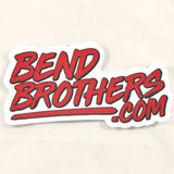 The Bend Brothers Commercial Sticker