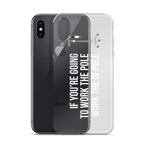 """Work The Pole"" White Text iPhone Case"