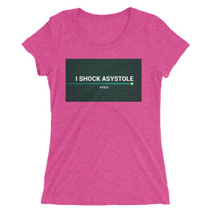 I Shock Asystole Ladies' short sleeve t-shirt