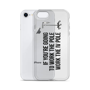 """Work The Pole"" Black Text iPhone Case"