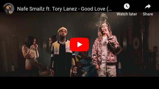 Nafe Smallz ft. Tory Lanez - Good Love