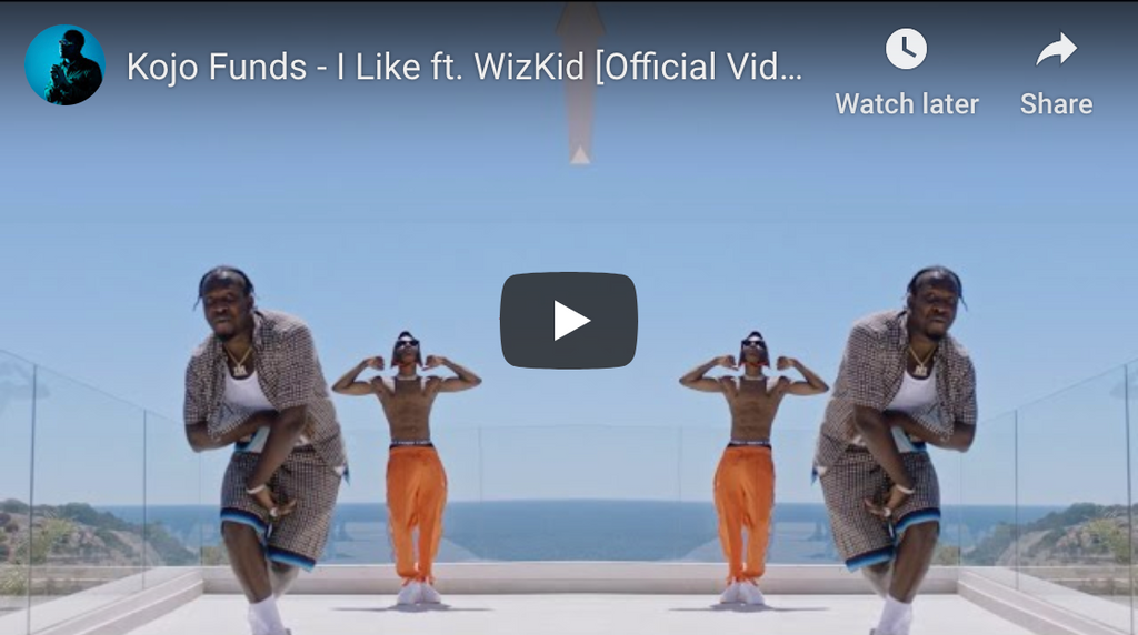 Kojo Funds ft. WizKid - I Like