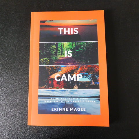 Book - This is Camp by Erinne Magee