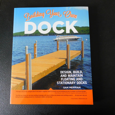 Book - Building Your Own Dock by Sam Merriam