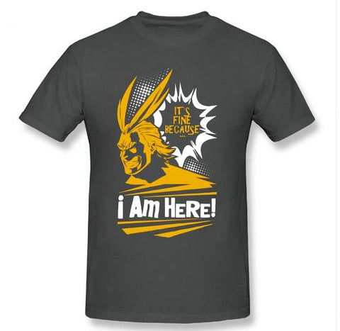 Boku no Hero Academia: It's Fine Because I'm Here! All Might Themed BNHA T Shirt