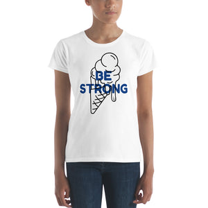 BE STRONG Women's short sleeve t-shirt