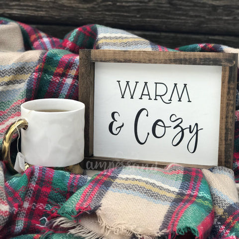 "Warm & Cozy Small Shelf Sitter Sign | 7""x9"""