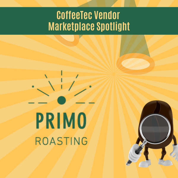 Primo Roasters CoffeeTec Vendor Marketplace