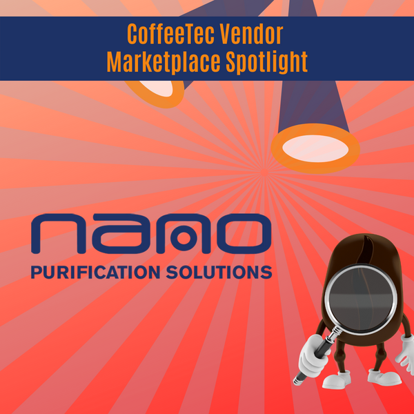 Nano Purification Added to CoffeeTec Vendor Marketplace
