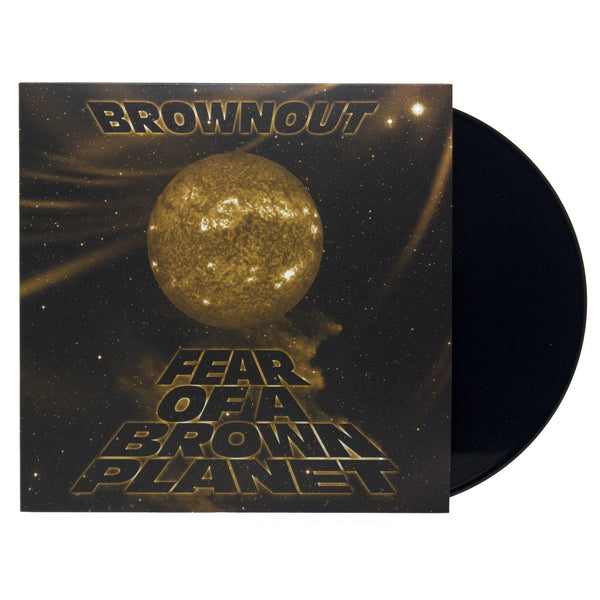Brownout 'Fear of A Brown Planet' LP Vinyl