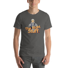"""The Right Stuff"" Men's T-Shirt"