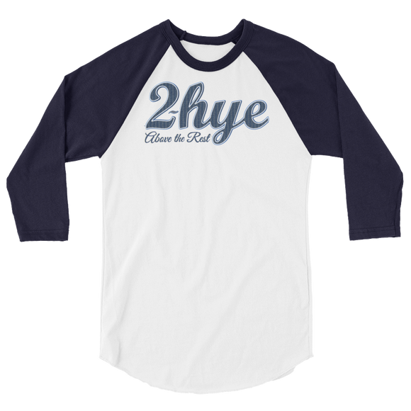 2-hye - Baseball-Tee: 2-Hye Above the Rest - 2-Hye - Long-sleeve