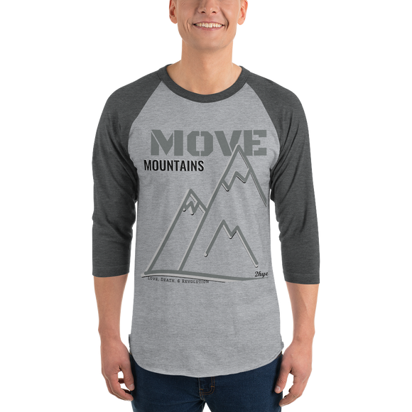 Baseball Tee: Move Mountains