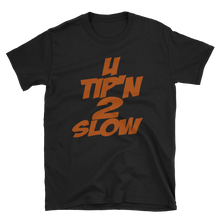Short-Sleeve Unisex T-Shirt-black & navy (U Tip'n 2 Slow-orange)