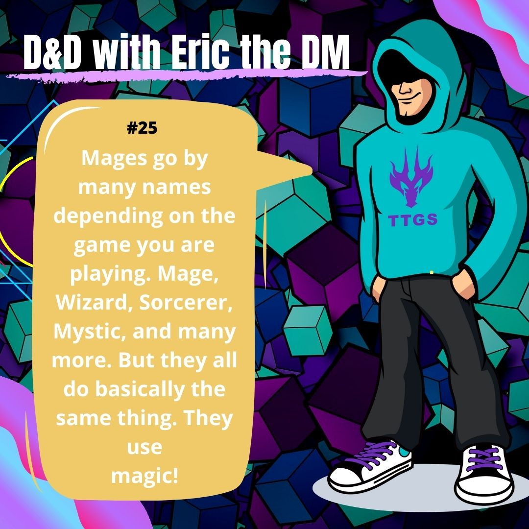 D&D WITH ERIC THE DM #25: Wizards!