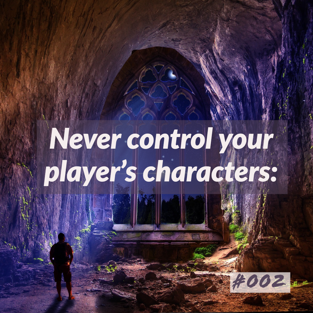 D&D Tips n Tricks #2 | Never control your player's characters