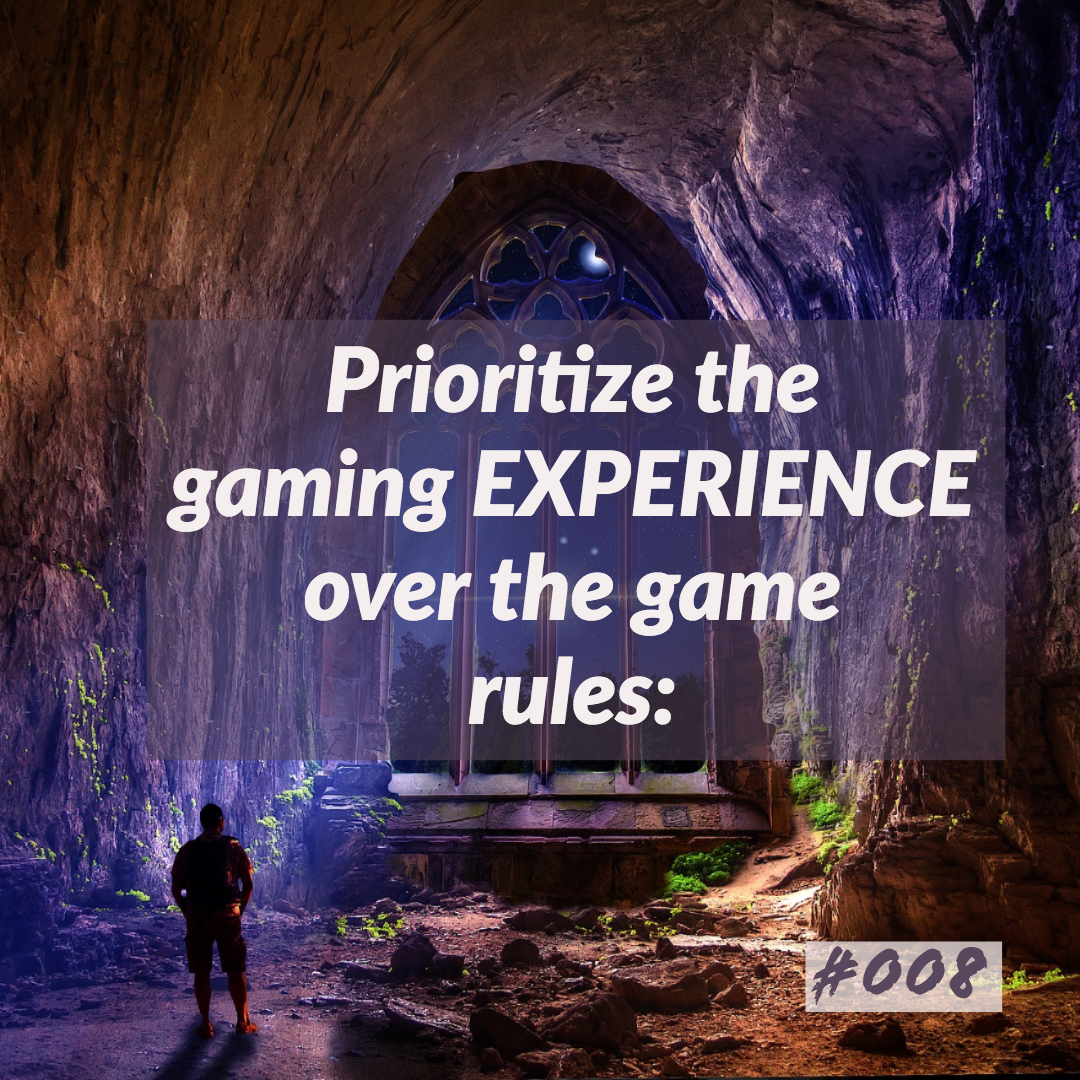 D&D Tips n Tricks #8 | Prioritize the gaming EXPERIENCE over the game rules