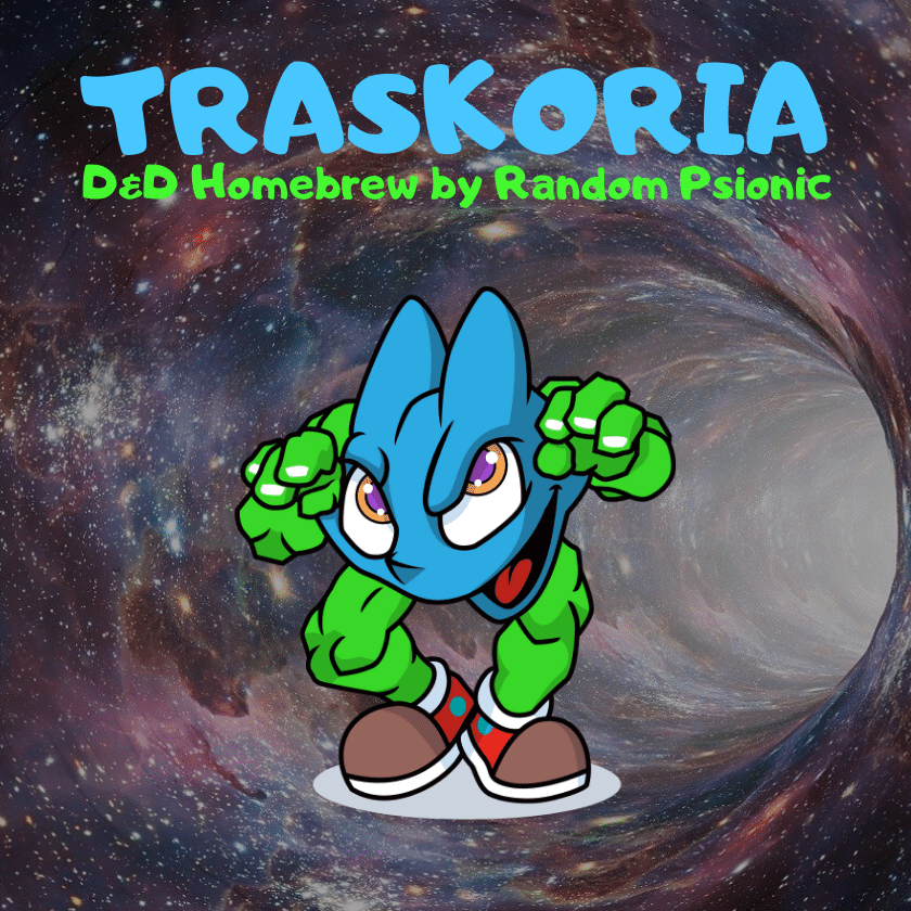 D&D Homebrew | Traskoria, welcome to the multiverse. This exclusive D&D blog is written for TheTabletopGameShop by Random Psionic
