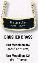 Load image into Gallery viewer, Personalized Brushed Brass Name-Plate Medallion for Adult Size Cremation Urns