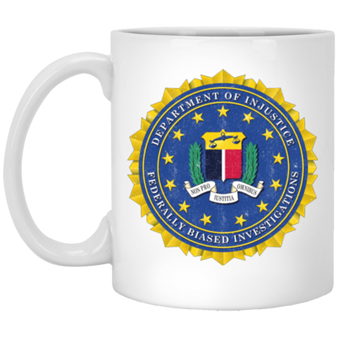 """Department of Injustice"" 11 oz Mug"