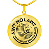 Image of Ain't No Laws Pendant Necklace