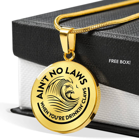 Ain't No Laws Pendant Necklace