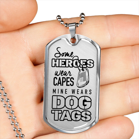 Heroes Wear Dog Tags